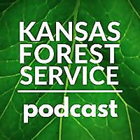 Kansas Forest Service Podcast