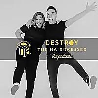 Destroy The Hairdresser
