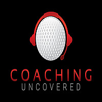 Coaching Uncovered