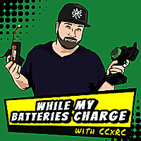 While My Batteries Charge RC Podcast