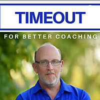 Timeout for Better Coaching