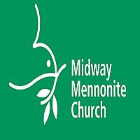 Midway Mennonite Church Sermons