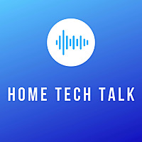Home Tech Talk