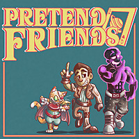 Pretend Friends | Tabletop RPG Adventures