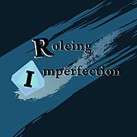 Roleing Imperfection