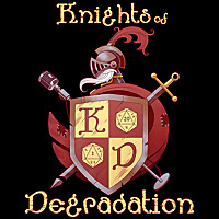 Knights of Degradation