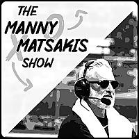 The Manny Matsakis Show