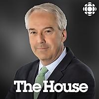 CBC News: The House with Chris Hall