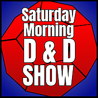 Saturday Morning D&D Show