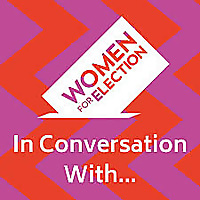 Women For Election - In Conversation With…