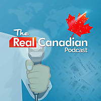The Real Canadian Podcast