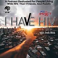 I Have HIV