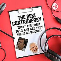 The Desi Controversy