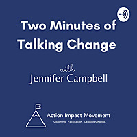 Two Minutes of Talking Change