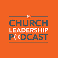 Watermark's Church Leadership Podcast