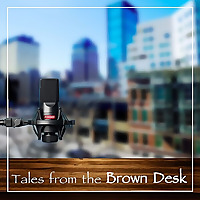 Tales from the Brown Desk