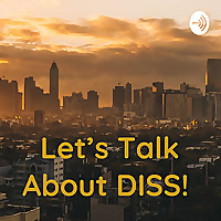 Let's Talk About DISS!