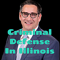 Criminal Defense In Illinois