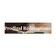 Prodigal Redemptions