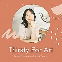 Thirsty For Art | Art Therapy Podcast
