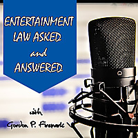 Entertainment Law Asked & Answered