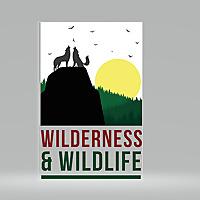 WILDERNESS & WILDLIFE