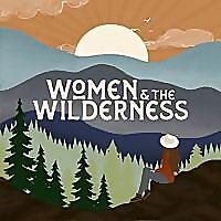Women & the Wilderness