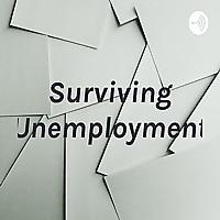 Surviving Unemployment
