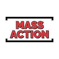 MASS ACTION