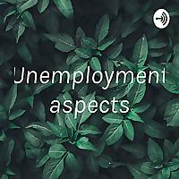 Unemployment aspects