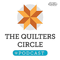 The Quilters Circle Podcast