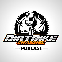 Dirt Bike Channel Podcast