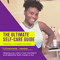 The Ultimate Self Care Guide | Esther The Esthetician, Luxury Lotus Spa