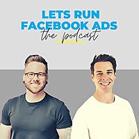 Lets Run Facebook Ads