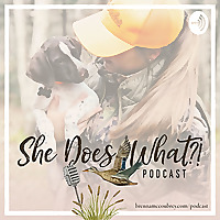 She Does What?! Podcast