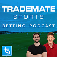 Trademate Sports Betting Podcast