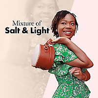 Mixture of Salt & Light