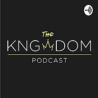 THE KNGDOM PODCAST