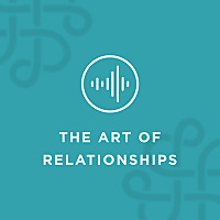 The Art of Relationships Podcast