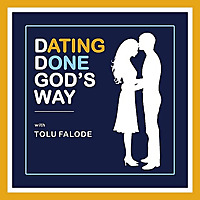 Dating Done God's Way with Tolu Falode