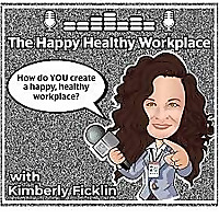 The Happy Healthy Workplace Podcast
