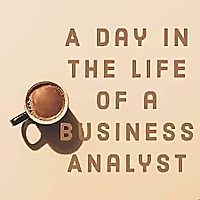 The Business Analysis Podcast