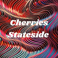 Cherries Stateside