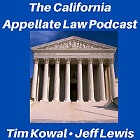 The California Appellate Law Podcast