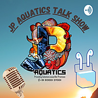 Jp Aquatics Talk Show