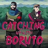 Catching Up With Boruto