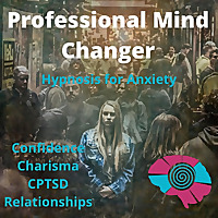 Anxiety Hypnotherapist | Hypnosis for Anxiety | Confidence & Charisma | CPTSD | Relationships