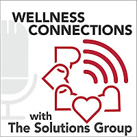 Wellness Connections with The Solutions Group