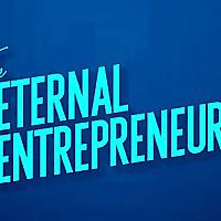 Eternal Entrepreneur