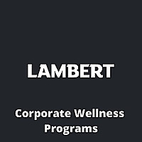 LAMBERT ON: Corporate wellness programs to help nurture a culture of wellness within companies